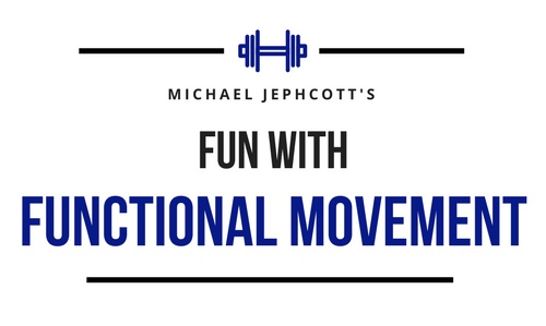 Fun with Functional Movement